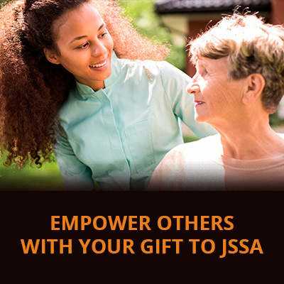 Empower Others with Your Gift to JSSA